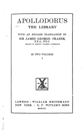 Apollodorus: The Library, Volume 1