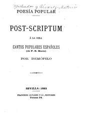 Poesía popular: post-scriptum á la obra Cantos populares españoles (de F. R. Marin)