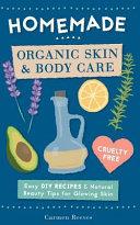 Homemade Organic Skin and Body Care PDF