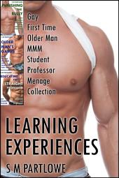 Learning Experiences: Gay First Time Older Man MMM Student Professor Menage Collection