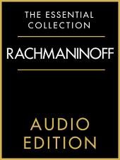 The Essential Collection - Rachmaninoff Gold