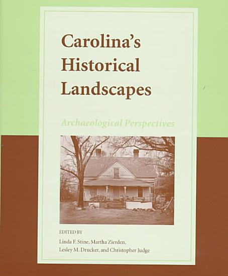 Carolina s Historical Landscapes PDF