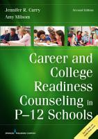 Career and College Readiness Counseling in P 12 Schools  Second Edition PDF