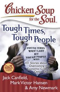 Chicken Soup for the Soul  Tough Times  Tough People Book