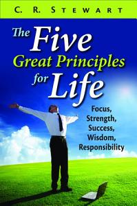 Five Great Principles for Life, The