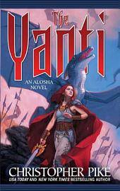 The Yanti: An Alosha Novel