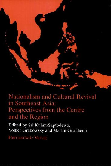 Nationalism and Cultural Revival in Southeast Asia PDF