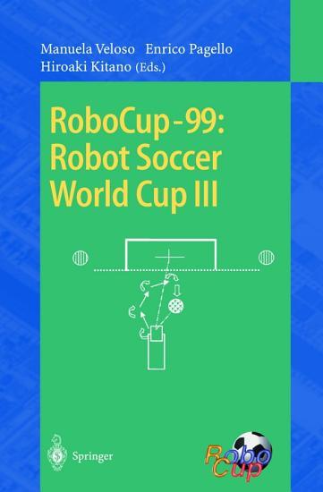 RoboCup 99  Robot Soccer World Cup III PDF