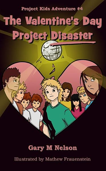 Download The Valentine s Day Project Disaster Book