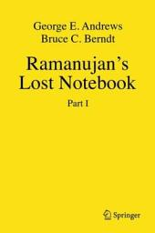 Ramanujan's Lost Notebook: Part 1