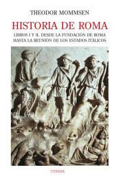 Historia de Roma. Libros I y II: Volumen 1