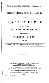 The Manuscripts of His Grace the Duke of Portland: Preserved at Welbeck Abbey, Volume 4