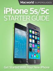 iPhone 5s and 5c Starter Guide: Everything you need to know about Apple's new iPhones