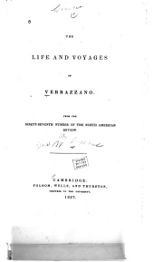 The Life and Voyages of Verrazzano ...