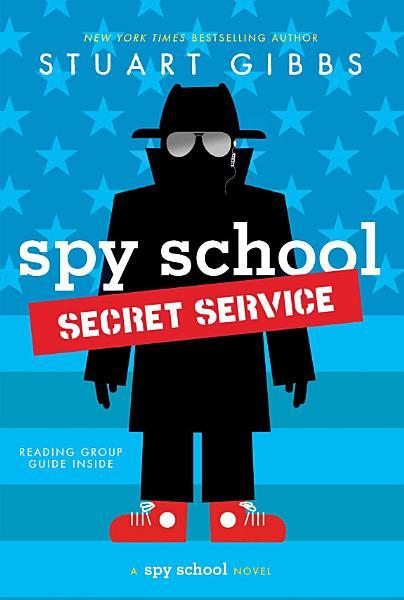 Download Spy School Secret Service Book