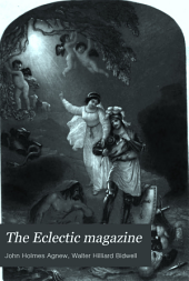 The Eclectic Magazine: Foreign Literature, Volume 12