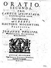 Oratio secunda pro Carolo Austriaco Hispaniarum rege sub persona Alberti electoris Moguntini proposita. A Johanne Philippo Witsteinio Wildunga Waldecco