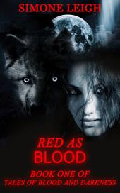 Red as Blood: Old Tale Retold - Little Red Riding Hood