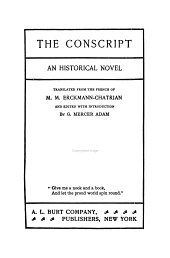 The conscript, an historical novel