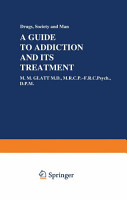 A Guide to Addiction and Its Treatment PDF