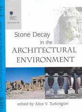 Stone Decay in the Architectural Environment: Issue 390