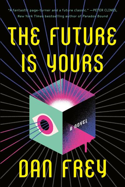 Download The Future Is Yours Book