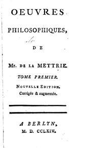 Oeuvres philosophiques, de Mr. de La Mettrie..