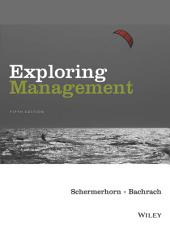 Exploring Management, 5th Edition: Edition 5