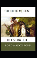 The Fifth Queen Illustrated PDF