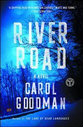 River Road: A Novel