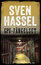 GPU-fängelset: Svenska Utgåvan