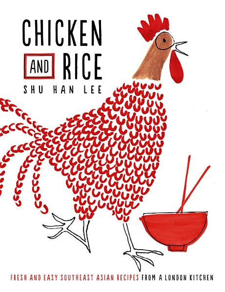 Download Chicken and Rice Book