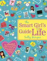 The Smart Girl s Guide To Life PDF