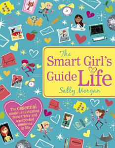 The Smart Girl s Guide To Life Book