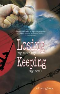 Losing My Country, Keeping My Soul