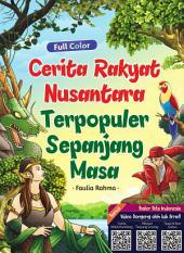 Cerita Rakyat Nusantara Terpopuler Sepanjang Masa
