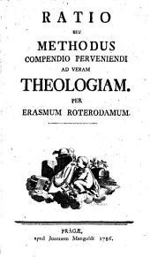 Ratio seu methodas compendio perveniendi ad veram theologiam