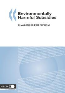 Environmentally Harmful Subsidies Challenges for Reform PDF
