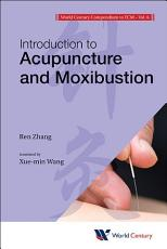 Introduction to Acupuncture and Moxibustion PDF