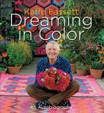 Kaffe Fassett: Dreaming in Color