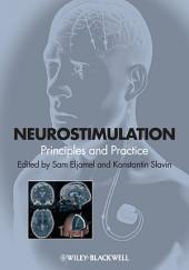Neurostimulation: Principles and Practice