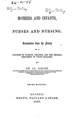 Mothers and Infants  Nurses and Nursing