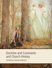 Doctrine and Covenants Church History Seminary Teacher Manual
