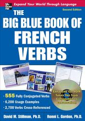 The Big Blue Book of French Verbs  Second Edition PDF