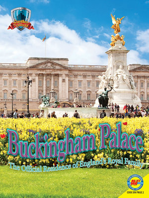 Buckingham Palace  The Official Residence of England s Royal Family PDF