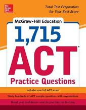 McGraw-Hill Education 1,715 ACT Practice Questions