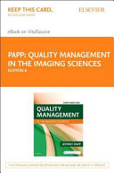 Quality Management in the Imaging Sciences   Elsevier eBook on VitalSource  Retail Access Card  PDF