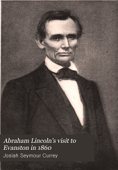 Abraham Lincoln's Visit to Evanston in 1860