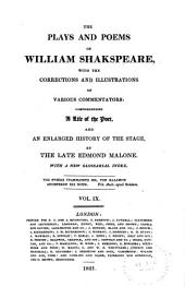 The Plays and Poems of William Shakspeare: With the Corrections and Illustrations of Various Commentators, Volume 9