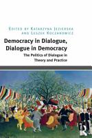 Democracy in Dialogue  Dialogue in Democracy PDF